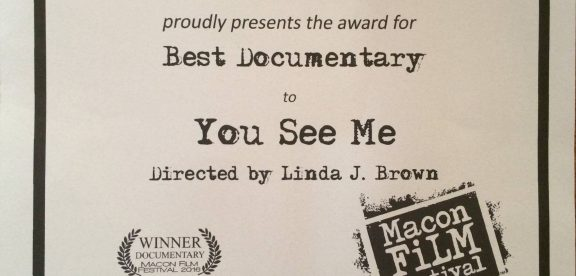 You See Me Winner Best Documentary Macon Film Festival 2016