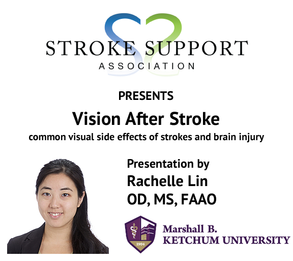 Vision After Stroke - presentation by Dr. Rachelle Lin