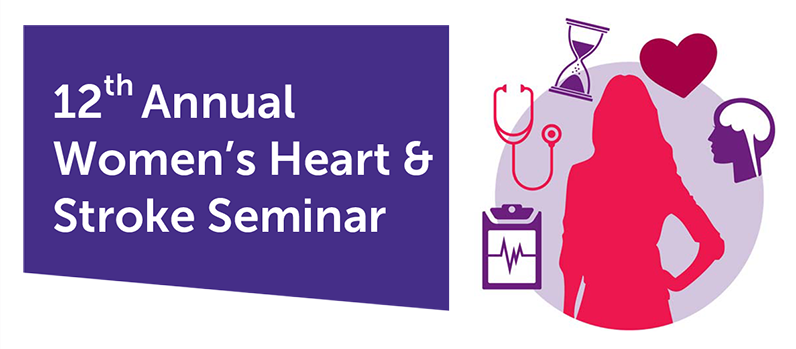 Women's Heart & Stroke Seminar at Long Beach Memorial Hospital